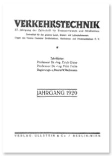 Verkehrstechnik : Zentralblatt für das gesamte Land-, Wasser- und Luftverkehrswesen. Organ des Vereins Deutscher Strassenbahn- und Kleinbahnverwaltungen. Jahrgang 1920, Juni 15, Heft 17