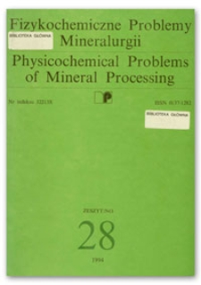 Physicochemical Problems of Mineral Processing, no. 28, 1994