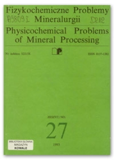Physicochemical Problems of Mineral Processing, no. 27, 1993