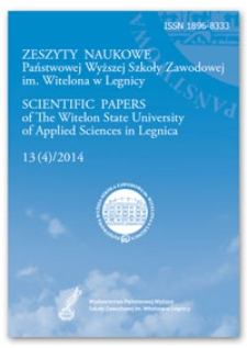 Zeszyty Naukowe Państwowej Wyższej Szkoły Zawodowej im. Witelona w Legnicy, nr 13 (4)/2014 = Scientific Papers of the Witelon University of Applied Sciences in Legnica, no. 13 (4)/2014