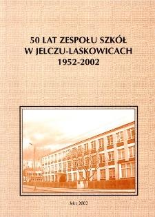 50 lat Zespołu Szkół w Jelczu-Laskowicach 1952-2002