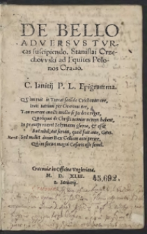 De Bello Adversus Turcas suscipiendo oratio, Stanislai Orzechowski ad Equites Polonos Oratio. - Wyd. A
