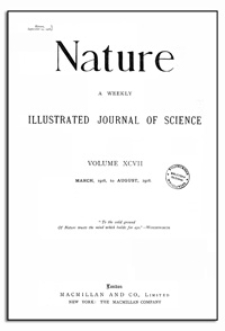 Nature : a Weekly Illustrated Journal of Science. Volume 98, 1916 September 28, [No. 2448]