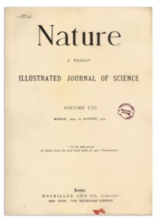Nature : a Weekly Illustrated Journal of Science. Volume 103, 1919 April 10, [No. 2580]