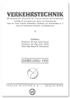 Verkehrstechnik : Zentralblatt für das gesamte Land-, Wasser- und Luftverkehrswesen. Organ des Vereins Deutscher Strassenbahn- und Kleinbahnverwaltungen. Jahrgang 1921, Maerz 25, Heft 9