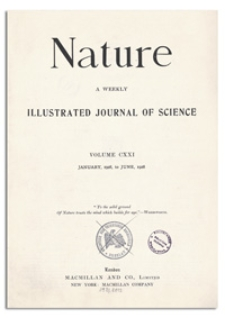 Nature : a Weekly Illustrated Journal of Science. Volume 121, 1928 May 26, [No. 3056]
