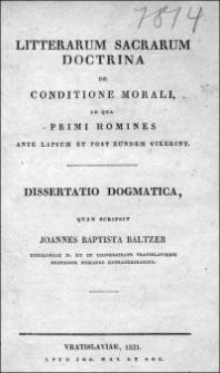 Litterarum sacrarum doctrina de conditione morali, in qua primi homines ante lapsum et post eundem vixerint : dissertatio dogmatica