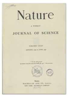 Nature : a Weekly Illustrated Journal of Science. Volume 125, 1930 April 26, [No. 3156]