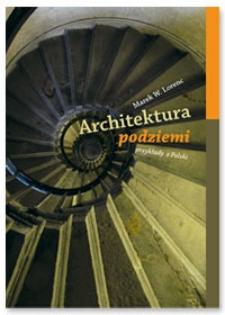 Architektura podziemi : (przykłady z Polski)