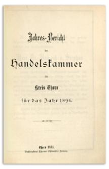 Jahresbericht der Handelskammer zu Thorn für das Jahr 1896