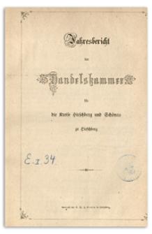 Jahres-Bericht der Handelskammer für die Kreise Hirschberg und Schönau zu Hirschberg für das Jahr 1870