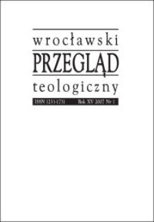 Wrocławski Przegląd Teologiczny. R. 15 (2007), nr 1