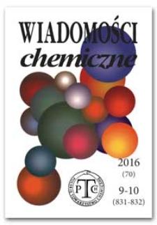 Wiadomości Chemiczne, Vol. 70, 2016, nr 9-10 (831-832)