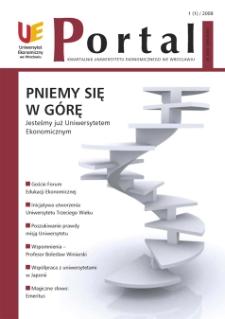 Portal: kwartalnik Uniwersytetu Ekonomicznego we Wrocławiu, 2008, Nr 1 (1)