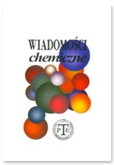 Wiadomości Chemiczne, Vol. 63, 2009, nr 1-2 (739-740)