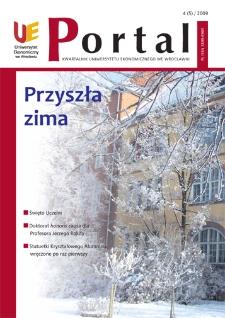 Portal: kwartalnik Uniwersytetu Ekonomicznego we Wrocławiu, 2009, Nr 4 (5)