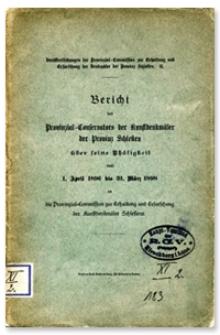 Bericht des Provinzial-Conservators der Kunstdenkmäler der Provinz Schlesien über seine Thätigkeit vom 1 April 1896 bis 31 März 1898