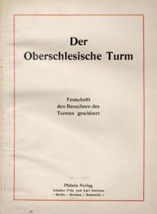 Der Oberschlesische Turm. Festschrift den Besuchern des Turmes gewidmet