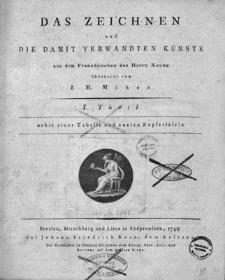 Das Zeichnen und die damit verwandten Künste. Th. 1.