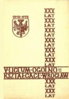 30 lat V Liceum Ogólnokształcącego im. gen. Jakuba Jasińskiego we Wrocławiu, 1948-1978
