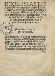 Ecclesiastes Xyęgi Salomonowe, które polskim wykładem kaznodzieyskye myanuiemy [...]