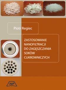 Zastosowanie nanofiltracji do zagęszczania soków cukrowniczych