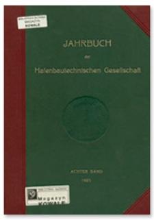 Jahrbuch der Hafenbautechnischen Gesellschaft. Achter Band