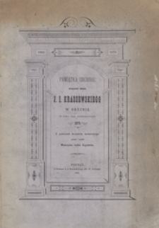 Pamiątka obchodu uroczystości imienin Józefa Ignacego Kraszewskiego w Dreznie w roku jego jubileuszowym 1879