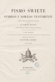 Pismo Święte Starego i Nowego Testamentu. Tom drugi. – Wyd. nowe