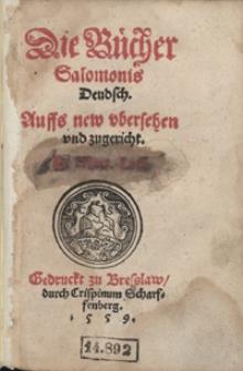 Die Bücher Salomonis Deudsch [...]