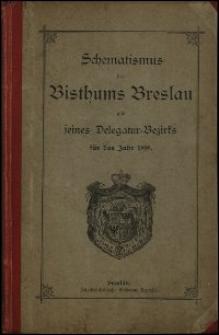 Schematismus des Bisthums Breslau und seines Delegatur-Bezirks für das Jahr 1898
