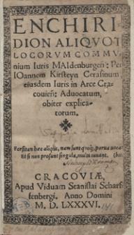 Enchiridion Aliquot Locorum Communium Iuris Maidenburgen[sis] [...]