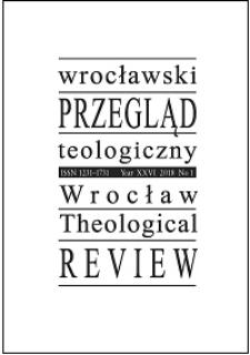 Wrocławski Przegląd Teologiczny. R. 26 (2018), nr 1