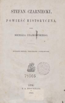 Stefan Czarniecki, powieść historyczna. - Wyd. 2, przejrz. i popr.