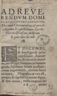 Iacobi Gorski De Generibus Dicendi liber, adolescenti dicendi studioso opus et utile et necessarium
