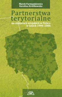Partnerstwa terytorialne na obszarach wiejskich w Polsce w latach 1994-2006