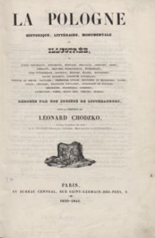 La Pologne historique, littéraire, monumentale et illustrée, ou scènes historiques [...]