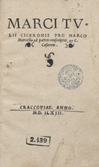 Marci Tulii Ciceronis Pro Marco Marcello ad patres conscriptos et C. Caesarem