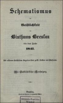 Schematismus der Geistlichkeit des Bisthums Breslau für das Jahr 1847
