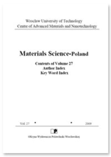 Materials Science-Poland : Contents of Volume 27. Author Index. Key World Index