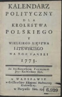 Kalendarz Polityczny Dla Krolestwa Polskiego Y Wielkiego Xięstwa Litewskiego Na Rok Panski 1773