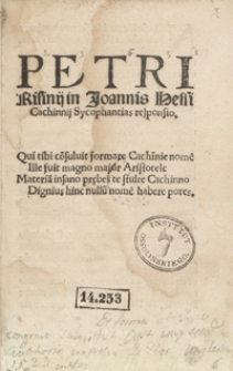 Petri Risinii in Joannis Hessi Cachinnii Sycophantias responsio