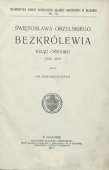 Świętosława Orzelskiego bezkrólewia ksiąg ośmioro 1572-1576