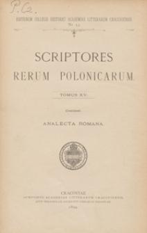 Analecta Romana quae historiam Poloniae saec. XVI illustrant ex archivis et bibliothecis excerpta