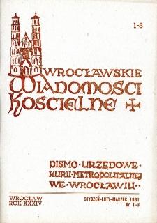 Wrocławskie Wiadomości Kościelne. R. 34 [i.e. 36] (1981), nr 1/3