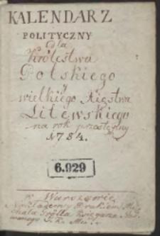 Kalendarz Polityczny Dla Krolestwa Polskiego y Wielkiego Xięstwa Litewskiego. Na przestępny Rok Pański 1784 podług Merydyanu Warszawskiego ułożony