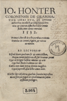 Io[annis] Honter Coronensis De Grammatica Libri Duo [...]