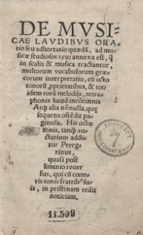 De Musicae Laudibus Oratio seu adhortatio [...]