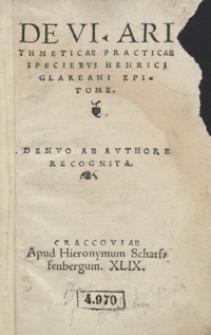 De VI Arithmeticae Practicae Speciebus Henrici Glareani Epitom. – Denuo Ab Authore Recognita