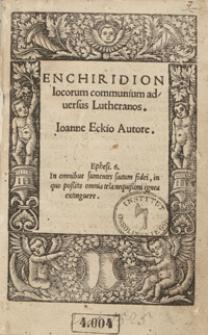 Enchiridion locorum communium adversus Lutheranos [...]